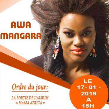 LA CONFÉRENCE DE PRESSE DE AWA MANGARA CHANTEUSE ET RAPEUSSE PRONONCERA LA PUBLICATION OFFICIELLE DE SON PREMIER ALBUM SOLO « MAMA AFRICA » POUR L'AFRIQUE SE TIENDRA LE 17 JANVIER 2019 À MAISON DES JEUNES À BAMAKO, MALI (AFRIQUE DE L'OUEST).