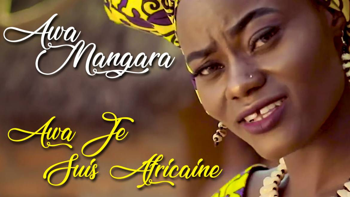 """THE BRAND NEW VIDEO CLIP FOR 1ST SONG AWA JE SUIS AFRICAINE FROM ALBUM """"MAMA AFRICA"""" PRODUCED IN AFRICA (MALI) OF AWA MANGARA SINGER & RAPPER HAS BEEN POSTED ON YOUTUBE ON 26TH OF APRIL 2019 – SO CHECK IT OUT RIGHT NOW!!!"""